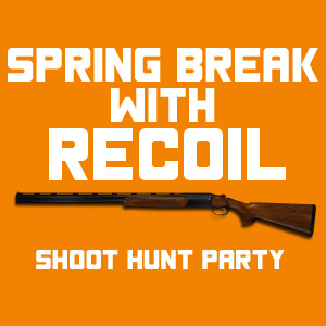 Spring Break with Recoil